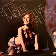 """Comic Relief"" and ""Long John Blues""~~By: Bette Midler~~From her Fabulous 1976 Album ""Live At Last""~~(This CD has unfortunately been discontinued by Atlantic. Lp Vinyl, Vinyl Records, Alabama Song, Vinyl Record Collection, Bette Midler, Boogie Woogie, Atlantic Records, At Last, Single Women"