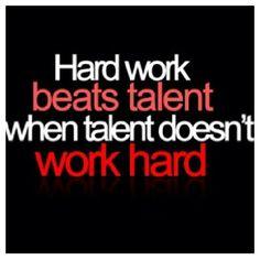 "2014 CA team slogan ""hard work beats talent when talent doesn't work hard"""