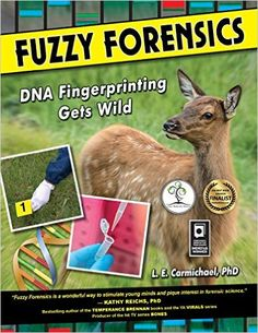 Fuzzy Forensics: DNA Fingerprinting Gets Wild. Ages 10+. Winner of the 2014 Lane Anderson Award for best Canadian children's science book!