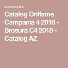 Catalog Oriflame Campania 4 2018 - Brosura C4 2018 - Catalog AZ