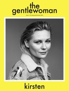 Spring Summer issue of 'the gentlewoman' featuring Kirsten Dunst