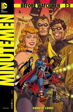 DC Comics has posted this image of the variant cover for Before Watchmen: The Minutemen # 2 by José Luis García-López. Before Watchmen: The Minutemen […] Dc Comic Books, Comic Book Artists, Comic Book Covers, Phil Noto, Gi Joe, Manhattan, Comic Kunst, Garcia Lopez, Doomsday Clock
