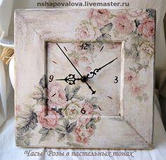 """Часы для дома ручной работы. Ярмарка Мастеров - ручная работа Часы """"Розы в пастельных тонах"""" РЕЗЕРВ. Handmade."""