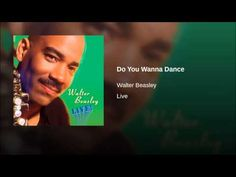 Do You Wanna Dance (recorded live audience) Walter Beasley