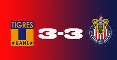 Tigres 3 - 3 Chivas