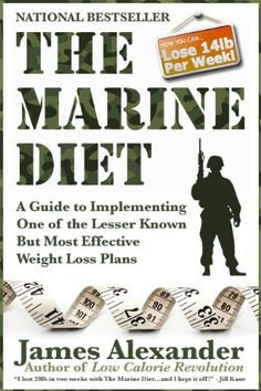 View The Marine Diet: The Low Carb & Low Calorie Diet for Rapid Weight Loss Book on Amazon