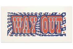 Way Out | Prints | Keep Calm Gallery