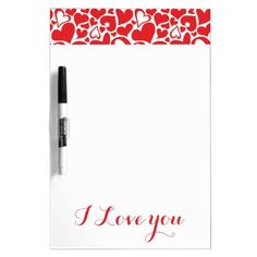 "Dry Erase Board with calligraphy style writing ""I love you"" in passion red. Valentine themed pattern with hearts at the top. Customizable on www.zazzle.com/tigerinbox online shop"