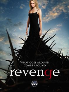 Revenge...so okay this is one of my guilty pleasures....the best thing about this show...anything goes....no moral conscience....it is what we all secretly think
