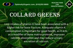 Collard greens are a great source of vitamin K, necessary for bone health. #healthyeating #healthyliving