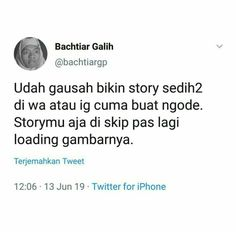Text Quotes, Jokes Quotes, Mood Quotes, Funny Quotes, Quotes Lucu, Quotes Galau, Crazy Quotes, Short Quotes, Savage Quotes
