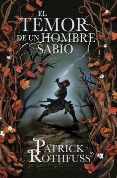 La Guardia de Los Libros : El Temor de un Hombre Sabio, Saga Crónicas del Ase...