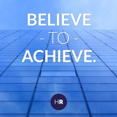 Believe to Achieve. You can do it !! #SocialQuotes #Islam #Muslim #Entrepreneurship #Insipiration #Believe #Achieve