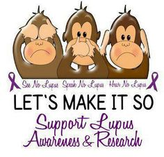 May is Lupus Awareness Month.