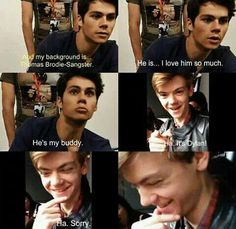 Dylan and Thomas have a great bromance