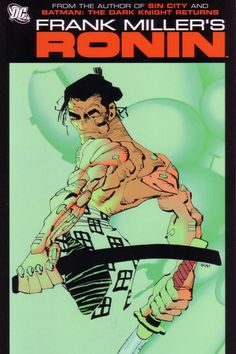 Frank Miller's Ronin, one of the best stories of all time and basically the premise for Samurai Jack.