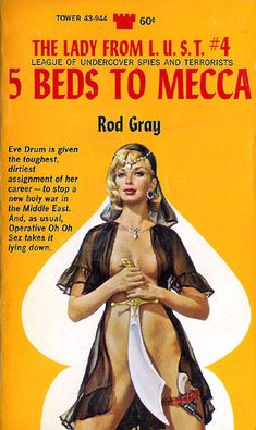 5 Beds to Mecca: The Lady From L.U.S.T. #4 (Tower 43-944) 1968 AUTHOR: Rod Gray (a.k.a. Gardner F. Fox) ARTIST: Paul Rader | Flickr - Photo Sharing!