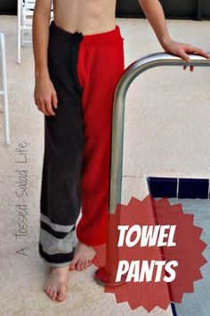 Towel Pants Tutorial would have loved to have these when I was on the swim team in HS