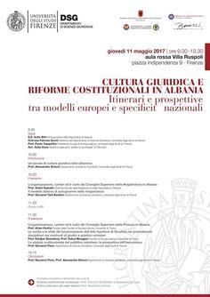 """#Firenze 11 maggio si organizza il convegno """"CULTURA GIURIDICA E RIFORME COSTITUZIONALI IN ALBANIA - Itinerari e prospettive tra modelli europei e specificità nazionali"""". http://on.far.al/1NJb2pd"""