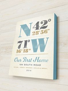 Our custom canvas first home gift, is a personalized latitude and longitude location — on genuine artists canvas — it is a wonderful first home