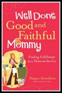 Find fulfillment in knowing that all of your mommy-tasks are important to God. MannaForMoms.com