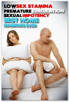 10 best natural home remedies for erectile dysfunction, impotency, low sex stamina, premature ejaculation etc.