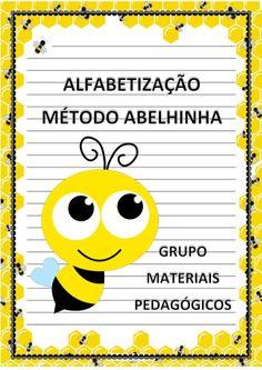 Atividades para o ensino infantil: Alfabetização: Método Abelhinha