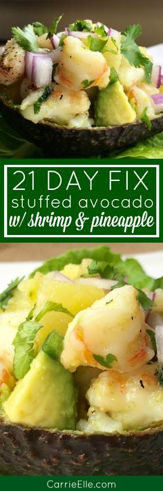 21 Day Fix Stuffed Avocado Recipe with Shrimp and Pineapple