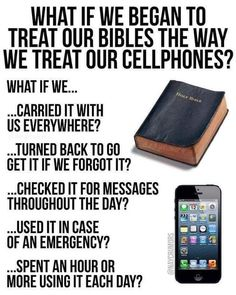 Treat your Bible like your cellphone - something to think about! Prayer Quotes, Bible Verses Quotes, Bible Scriptures, Spiritual Quotes, Faith Quotes, Positive Quotes, Humble Quotes Bible, True Quotes, Karma Quotes