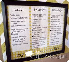 Cleaning plan/schedule in picture frame. Use dry erase marker to check off as you finish.
