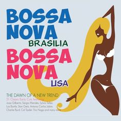 Bossa Nova Brasilia / Bossa Nova USA