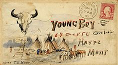 - Painting, Photography and Sculpture - Envelope addressed to 'Young Boy' a Cree Indian who worked for Charles Russell - and lived in Havre, Montana Envelope Lettering, Envelope Art, Charles Marion Russell, Montana, Decorated Envelopes, Going Postal, Handwritten Letters, Addressing Envelopes, Lost Art