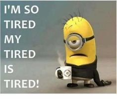 I'm tired. Tired of minion memes. (imgur.com) submitted by feelingwiggly to /r/terriblefacebookmemes 1 comments original view this image at imgur.com - Hilarious #LMFAO Internet #Memes - Witty and Cringeworthy LOL #Jokes - Awful #Funny Ghetto People - Embarrassing and Cringy Facebook Posts and Twitter Photos - Weird #Humor and Sarcasm by iMakeMerch