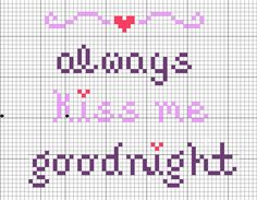 always kiss me goodnight cross stitch