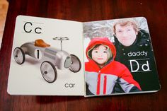 A Custom ABC Book for toddlers!  Helps them learn names and faces of people they know!