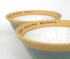 Adorable cereal bowls. Good morning wife, good morning husband. Handmade pottery. This would make a great wedding gift!