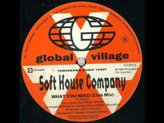SOFT HOUSE COMPANY - What You Need (Club Mix) - YouTube