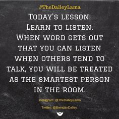Listen and learn so you can learn to listen! #listenup #communication