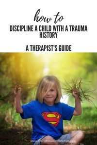 How to discipline a child with a trauma history-- a therapist's guide #adoption #fostercare #