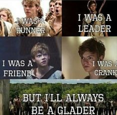Newt will always be a Glader... I'm not sure I can take this. Nope, sadness burrito time
