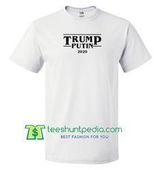 Trump Putin 2020 T Shirt gift tees adult unisex custom clothing Size S-3XL