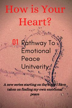 The begining of a series that will help you find your path to emotional peace.