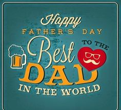 Happy Fathers Day Messages From Daughter, Son, Wife To Dad & Husband - Happy Fat. - Happy Fathers Day Messages From Daughter, Son, Wife To Dad & Husband – Happy Fathers Day Images Q -