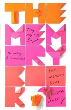 The Memory Book: Amazon.co.uk: Lara Avery: 9781784299248: Books