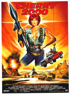 Cherry 2000 movie poster with Melanie Griffith Cult Movies, Sci Fi Movies, Action Movies, Movie Tv, Romance Movies, Creepy Movies, Comic Movies, Movies 2019, Watch Movies