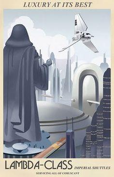 Vintage Star Wars travel poster - Lambda Class Shuttle Runs Star Wars 2, Theme Star Wars, Travel Movies, Travel Ads, Space Travel, Fun Travel, Travel Agency, Breaking Bad, Steve Thomas
