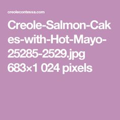 Creole-Salmon-Cakes-with-Hot-Mayo-25285-2529.jpg 683×1 024 pixels