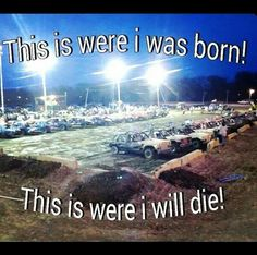 This is so true! Love my derbys!! and when i was younger i watched my dad grandpa and uncle compete in derbys