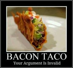 The shell is bacon... Now I can do tacos on the Atkins Diet! Lol
