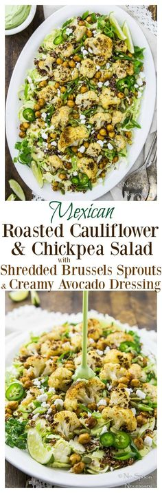 Mexican Roasted Cauliflower & Chickpea Salad with Shredded Brussels Sprouts, Quinoa & a Creamy Avocado Dressing